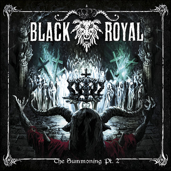 Black Royal - The Summoning, Pt. 2