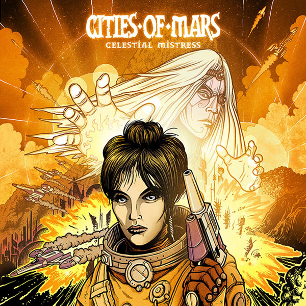 Cities Of Mars - Celestial Mistress