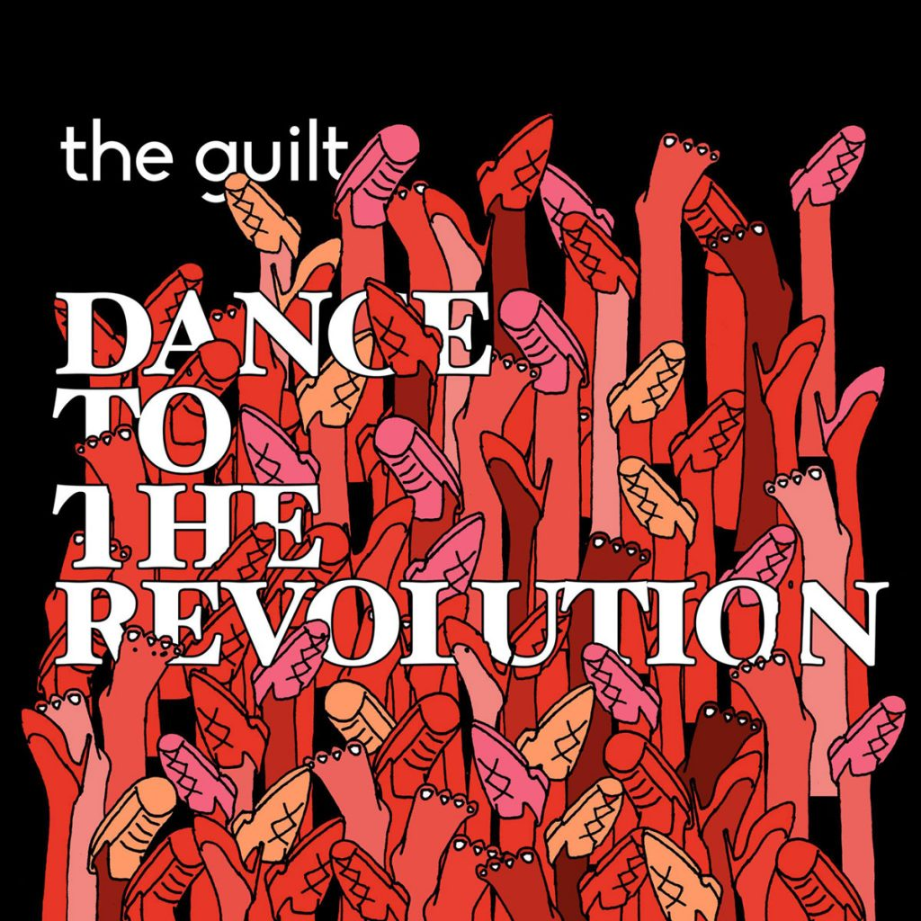 The Guilt - Dance To The Revolution