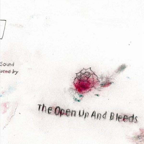 The Open Up And Bleeds