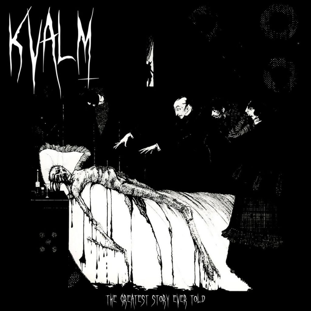 Kvalm - The Greatest Story Ever Told