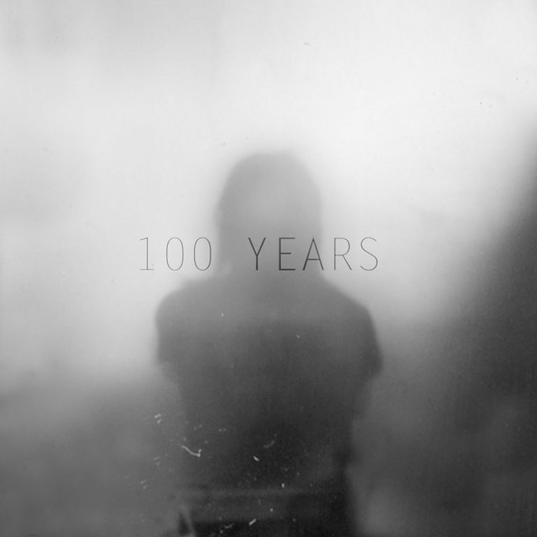 100 Years - 100 Years