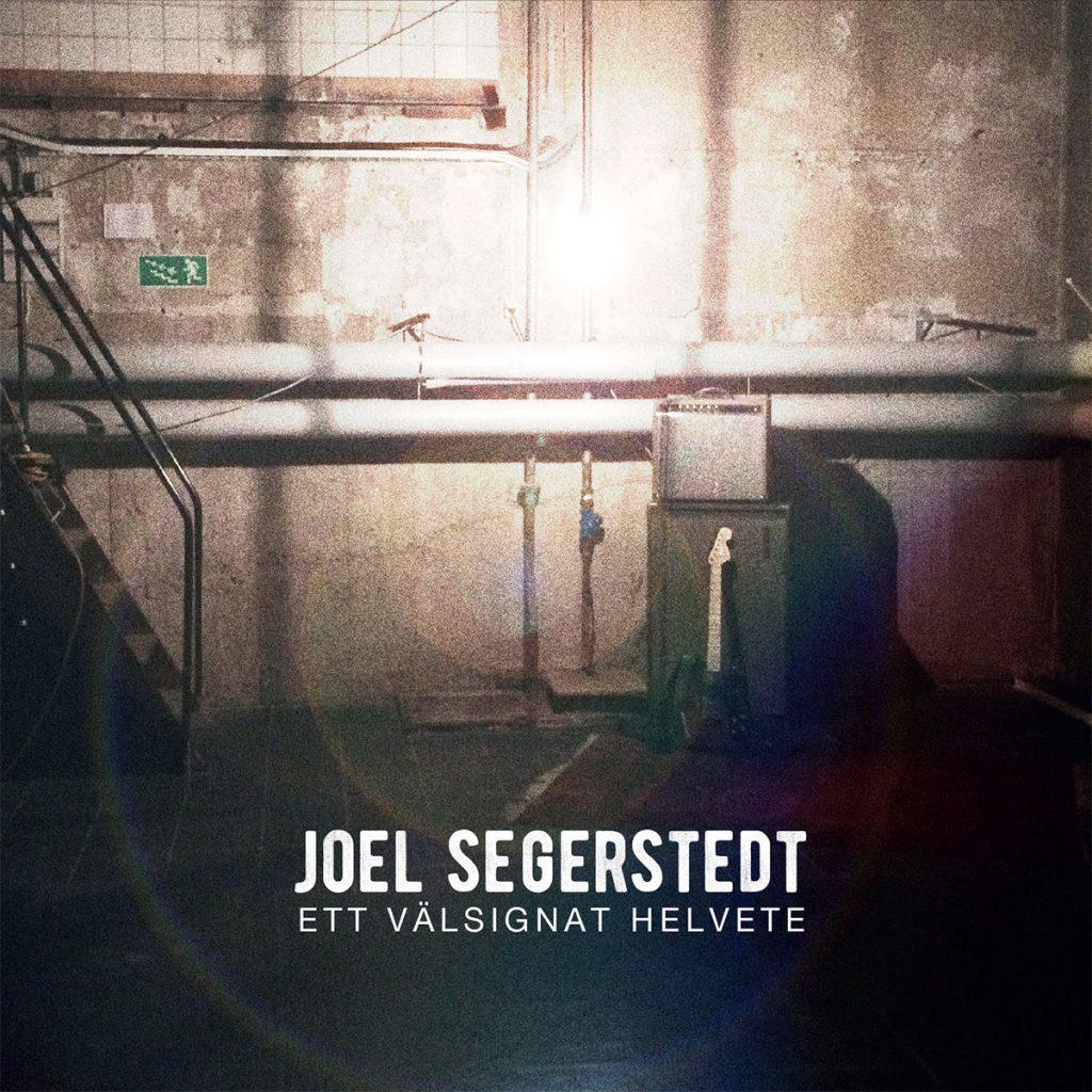 Joel Segerstedt - Ett välsignat helvete