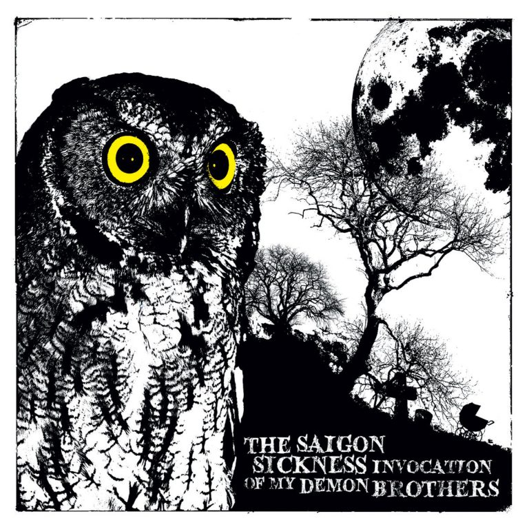 The Saigon Sickness - Invocation Of My Demon Brothers