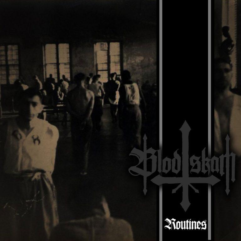 Blodskam - Routines
