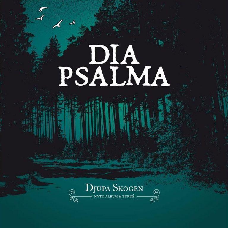Dia Psalma - Djupa skogen