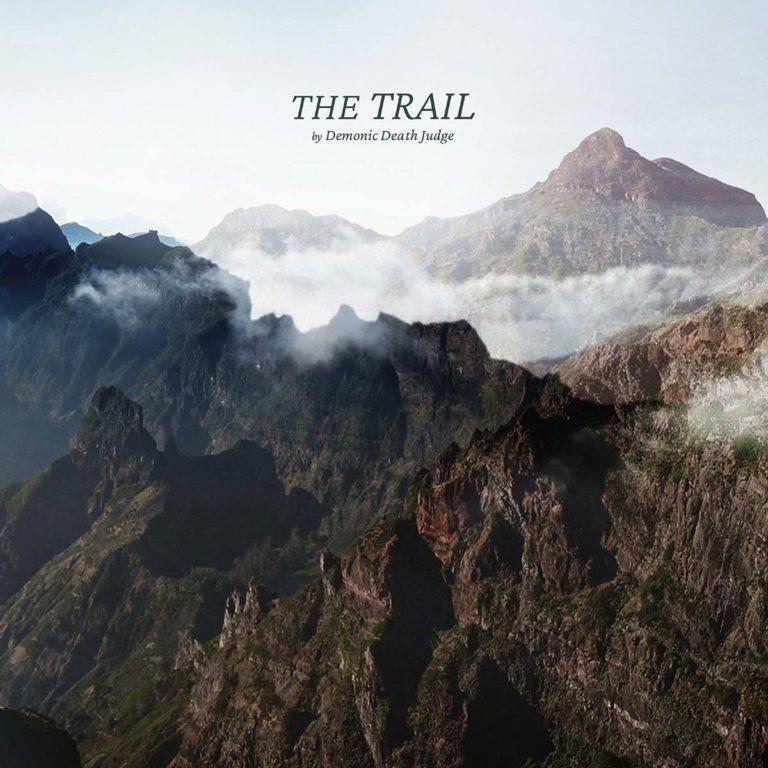 Demonic Death Judge - The Trail